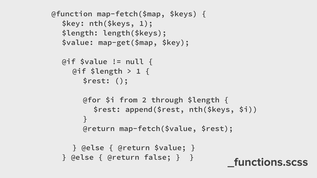 _functions.scss @function map-fetch($map, $keys...