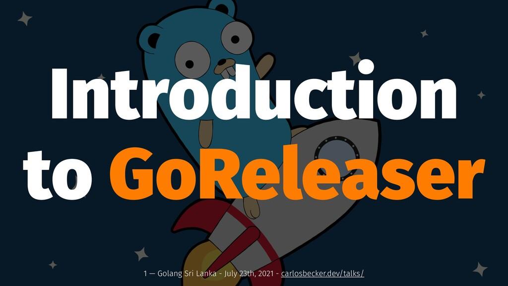 Introduction to GoReleaser 1 — Golang Sri Lanka...