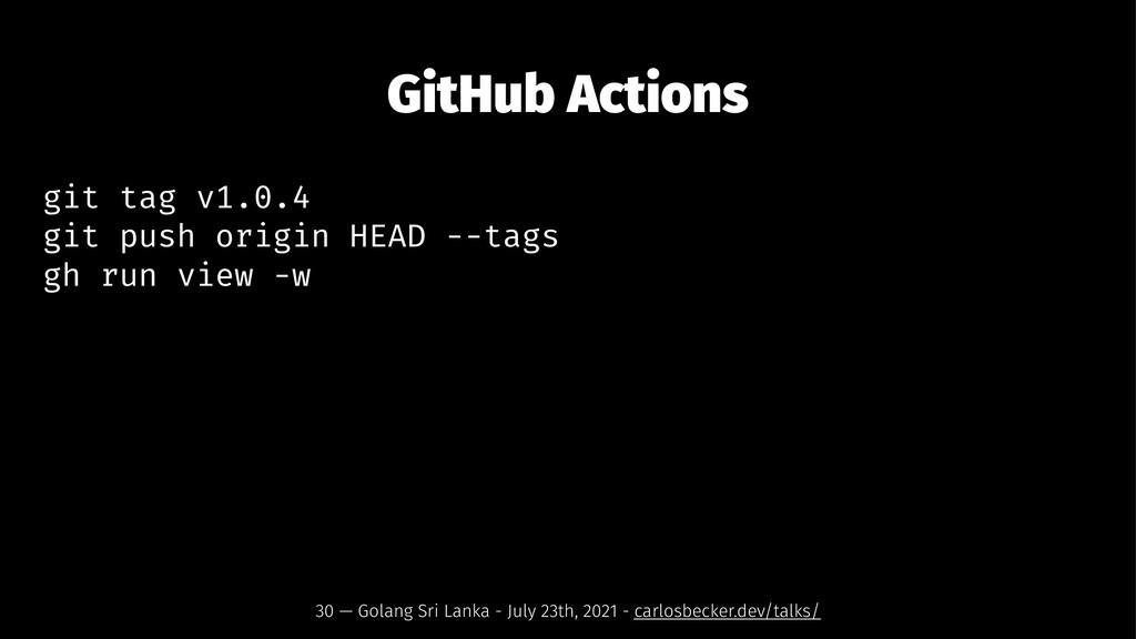 GitHub Actions git tag v1.0.4 git push origin H...