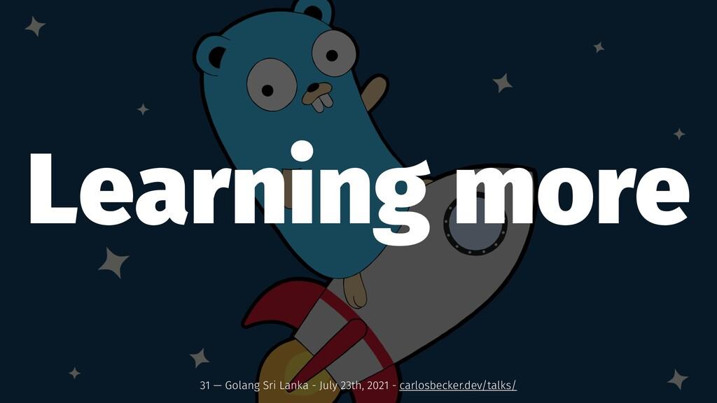 Learning more 31 — Golang Sri Lanka - July 23th...