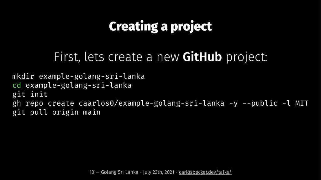 Creating a project First, lets create a new Git...