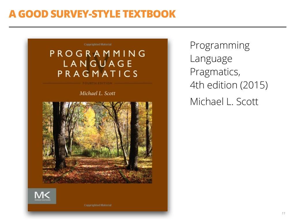 A GOOD SURVEY-STYLE TEXTBOOK Programming Langua...