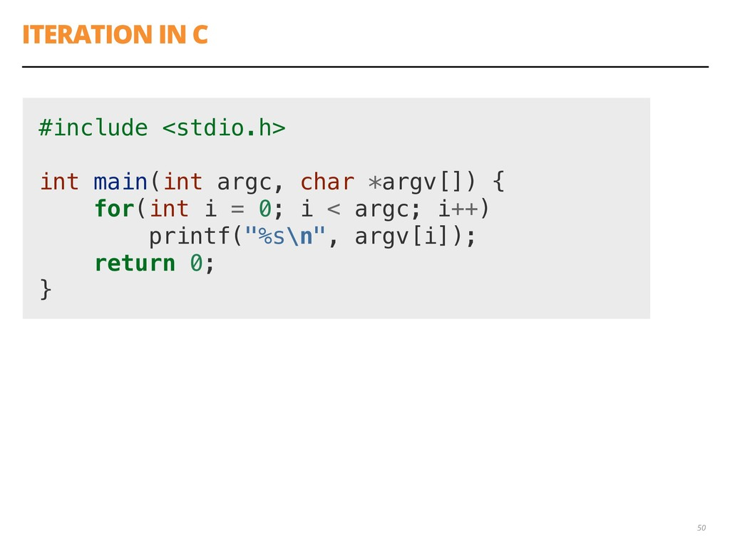 ITERATION IN C 50 #include <stdio.h> int main(i...