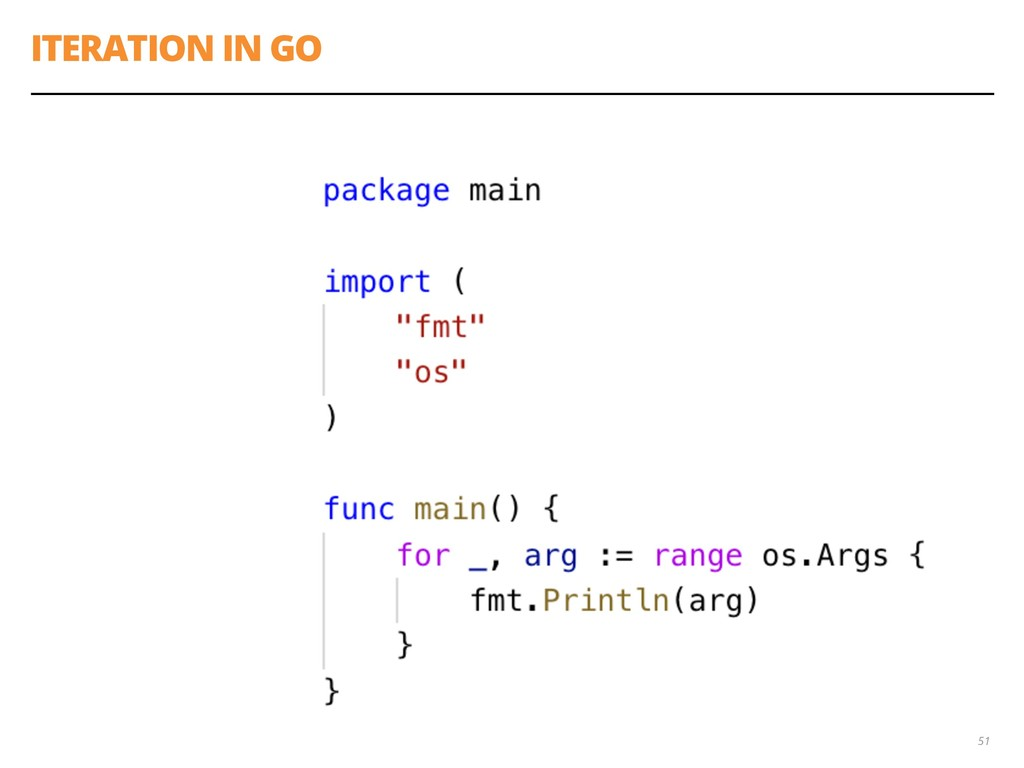 ITERATION IN GO 51