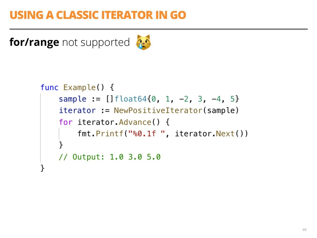 USING A CLASSIC ITERATOR IN GO for/range not su...