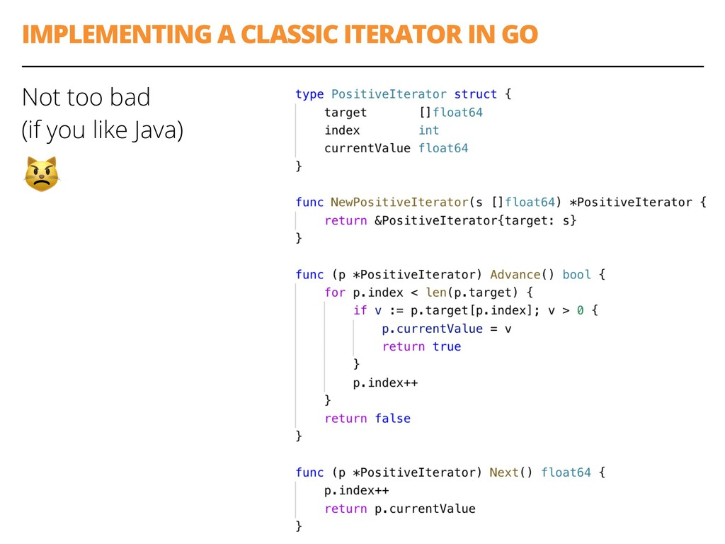 IMPLEMENTING A CLASSIC ITERATOR IN GO Not too b...