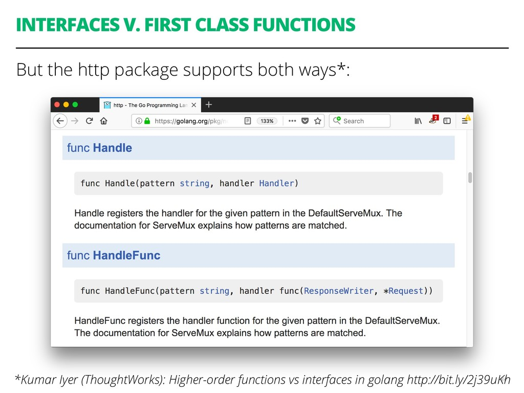 INTERFACES V. FIRST CLASS FUNCTIONS But the htt...