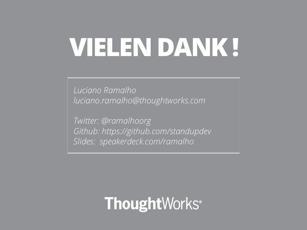 Luciano Ramalho luciano.ramalho@thoughtworks.co...