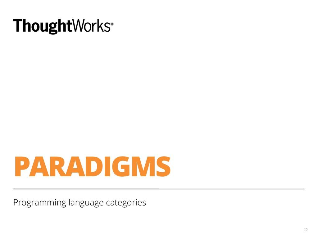 PARADIGMS Programming language categories 10
