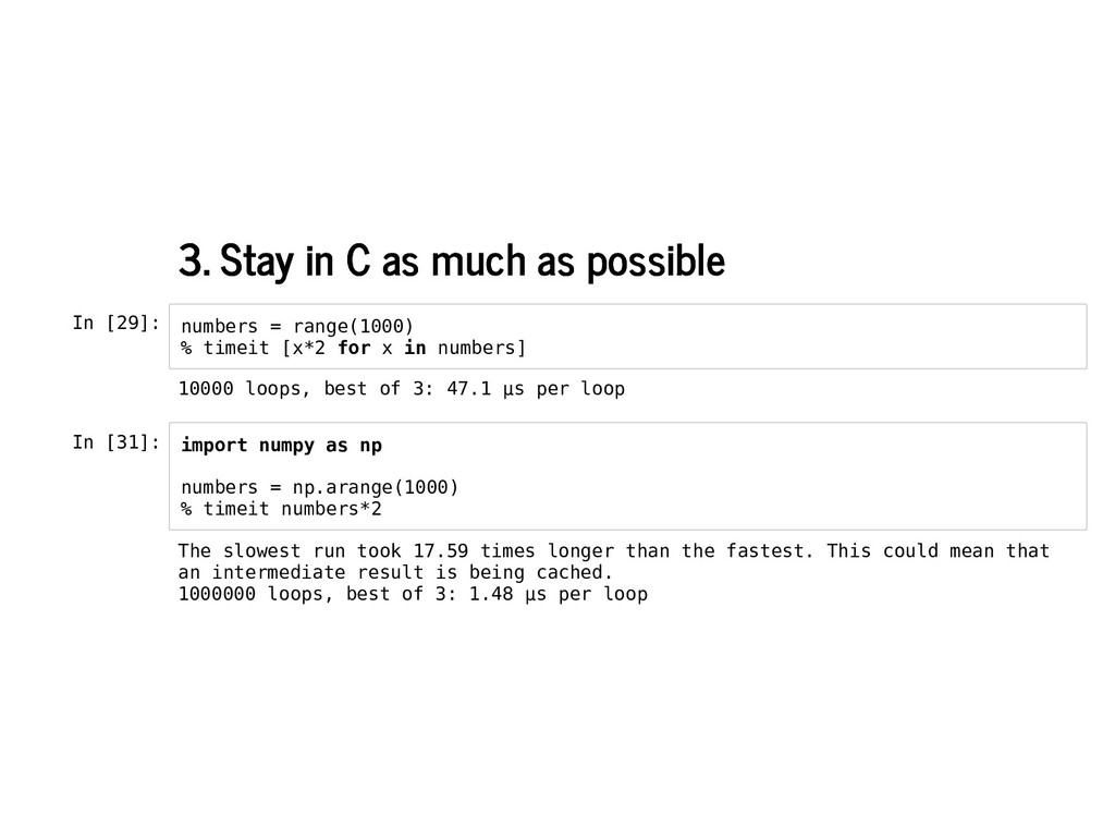 3. Stay in C as much as possible 3. Stay in C a...