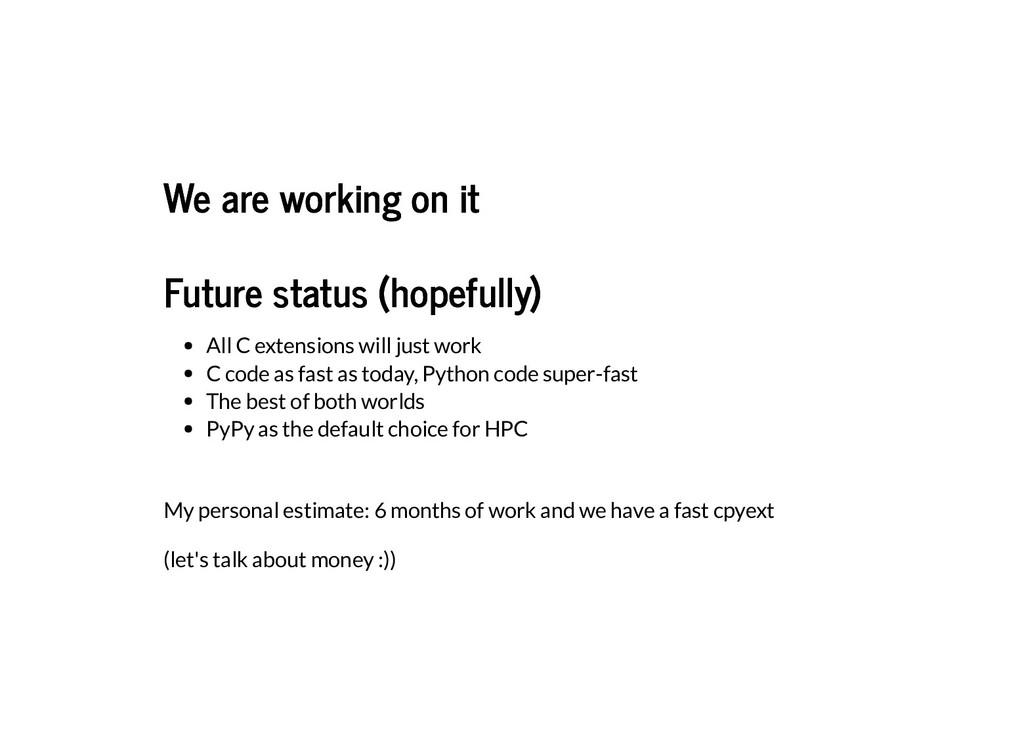 We are working on it We are working on it Futur...