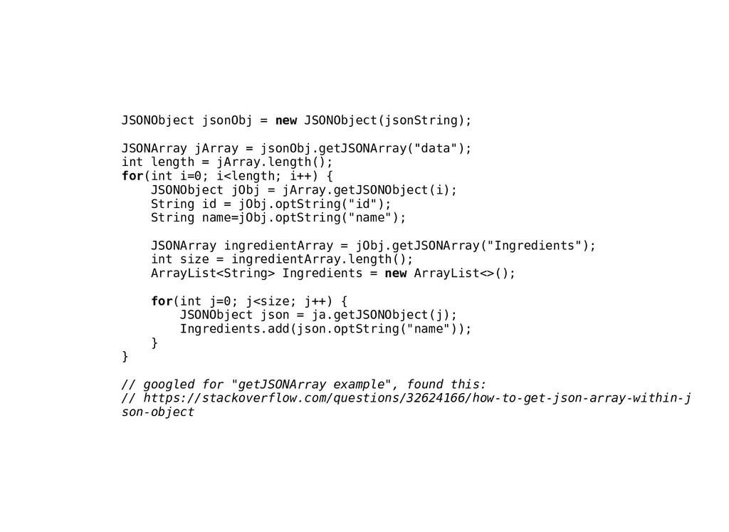 JSONObject jsonObj = new JSONObject(jsonString)...