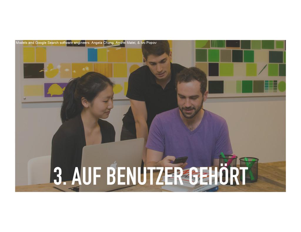 3. AUF BENUTZER GEHÖRT Models and Google Search...