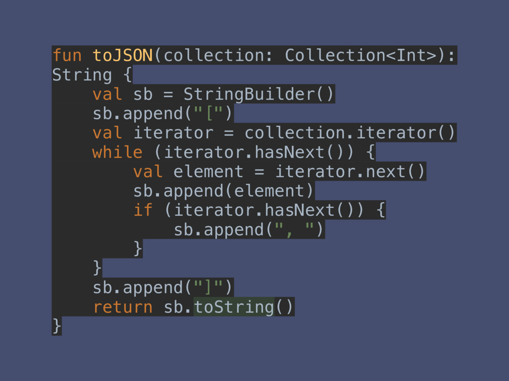 fun toJSON(collection: Collection<Int>): String...