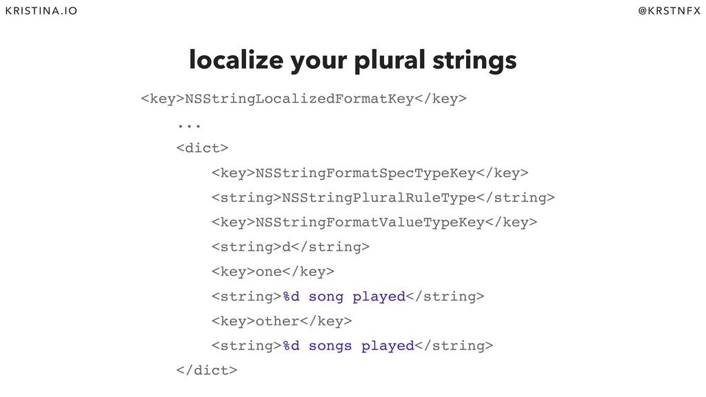 @KRSTNFX KRISTINA.IO localize your plural strin...