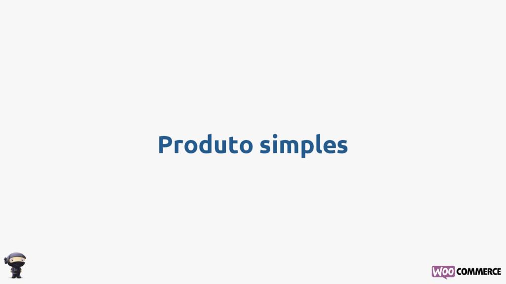 Produto simples