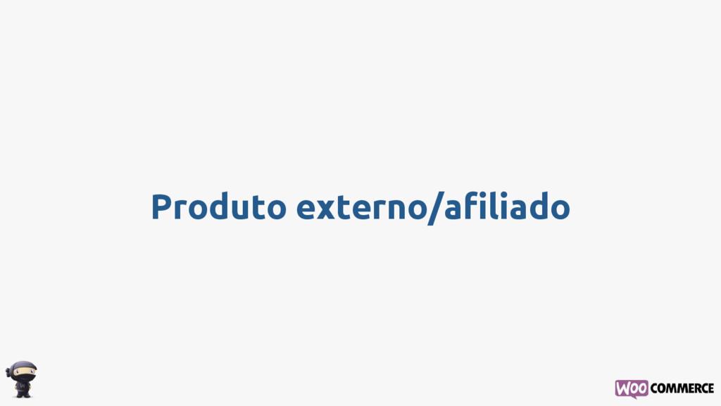 Produto externo/afiliado