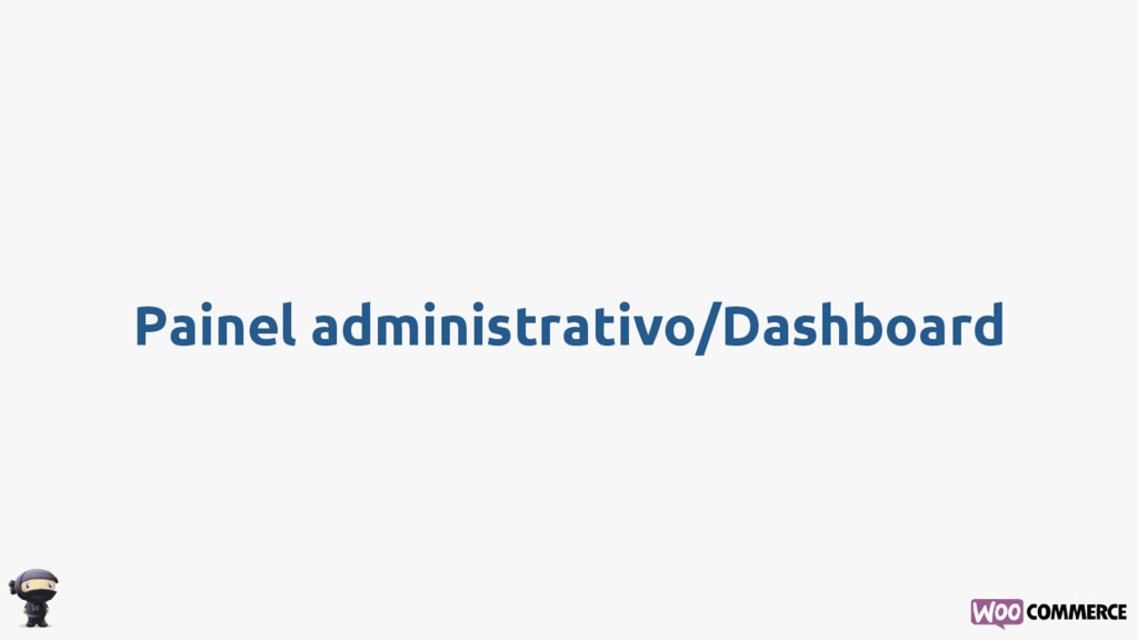Painel administrativo/Dashboard
