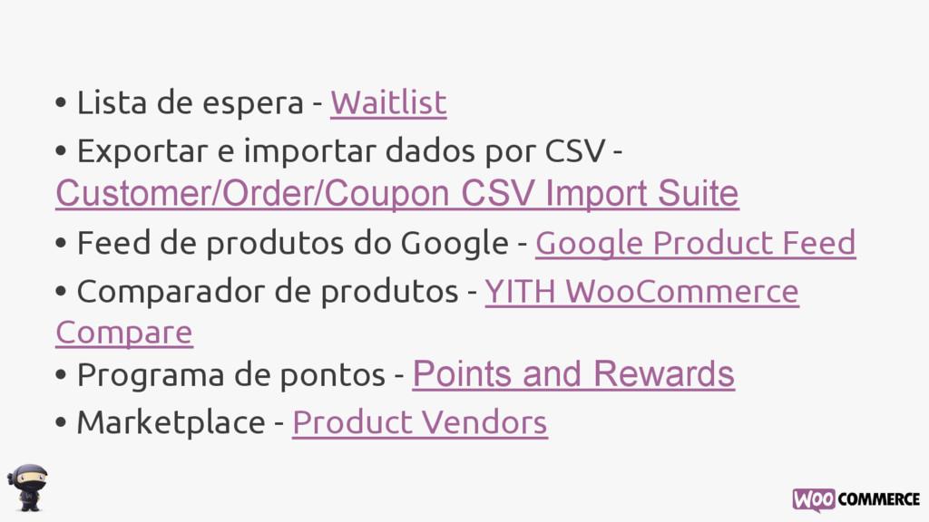 • Lista de espera - Waitlist • Exportar e impor...