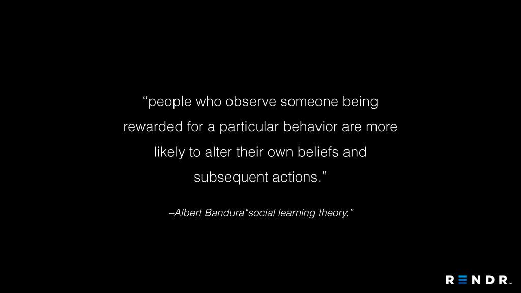 "–Albert Bandura""social learning theory."" ""peopl..."