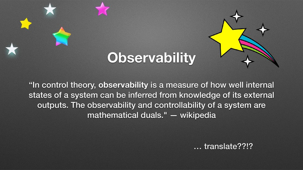 """Observability """"In control theory, observability..."""