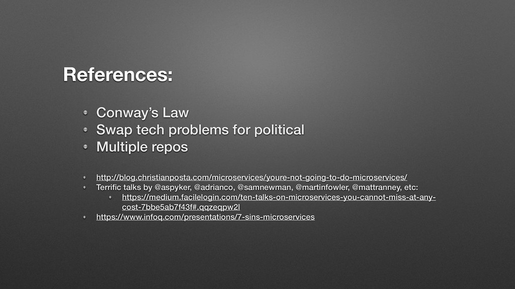 References: Conway's Law Swap tech problems for...