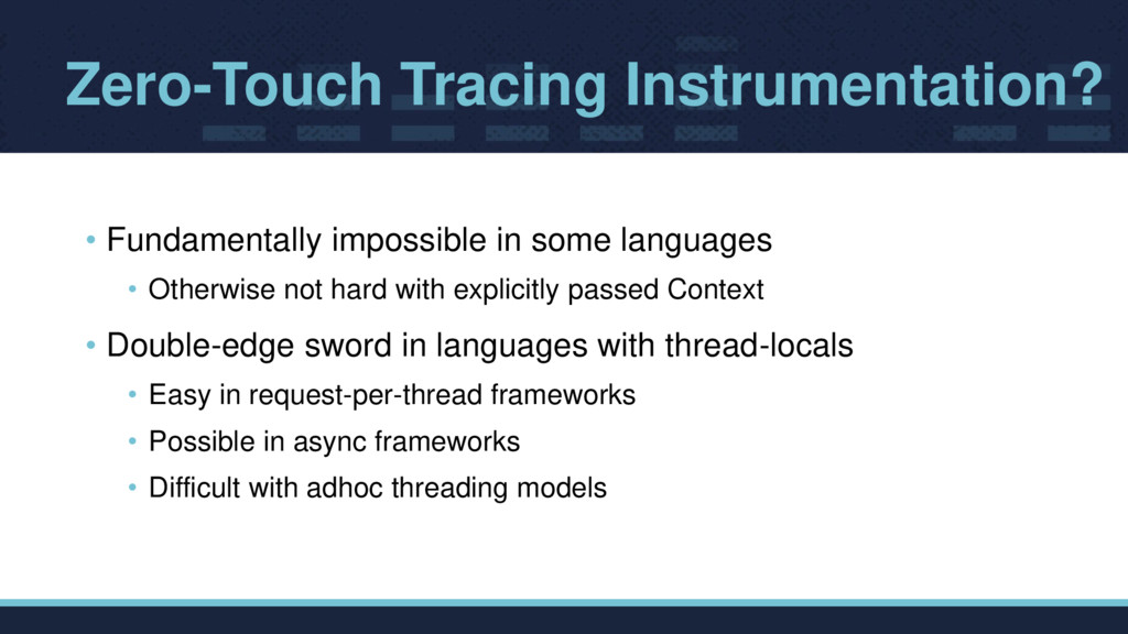 Zero-Touch Tracing Instrumentation? • Fundament...