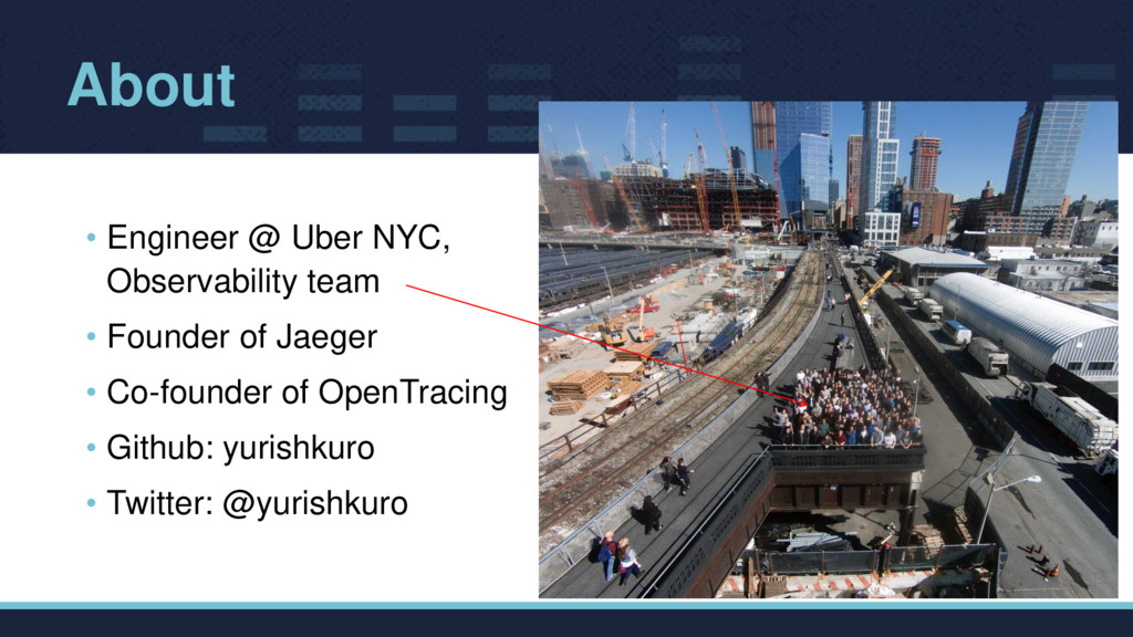 About • Engineer @ Uber NYC, Observability team...