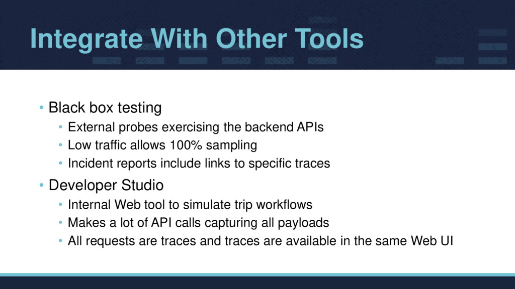 Integrate With Other Tools • Black box testing ...