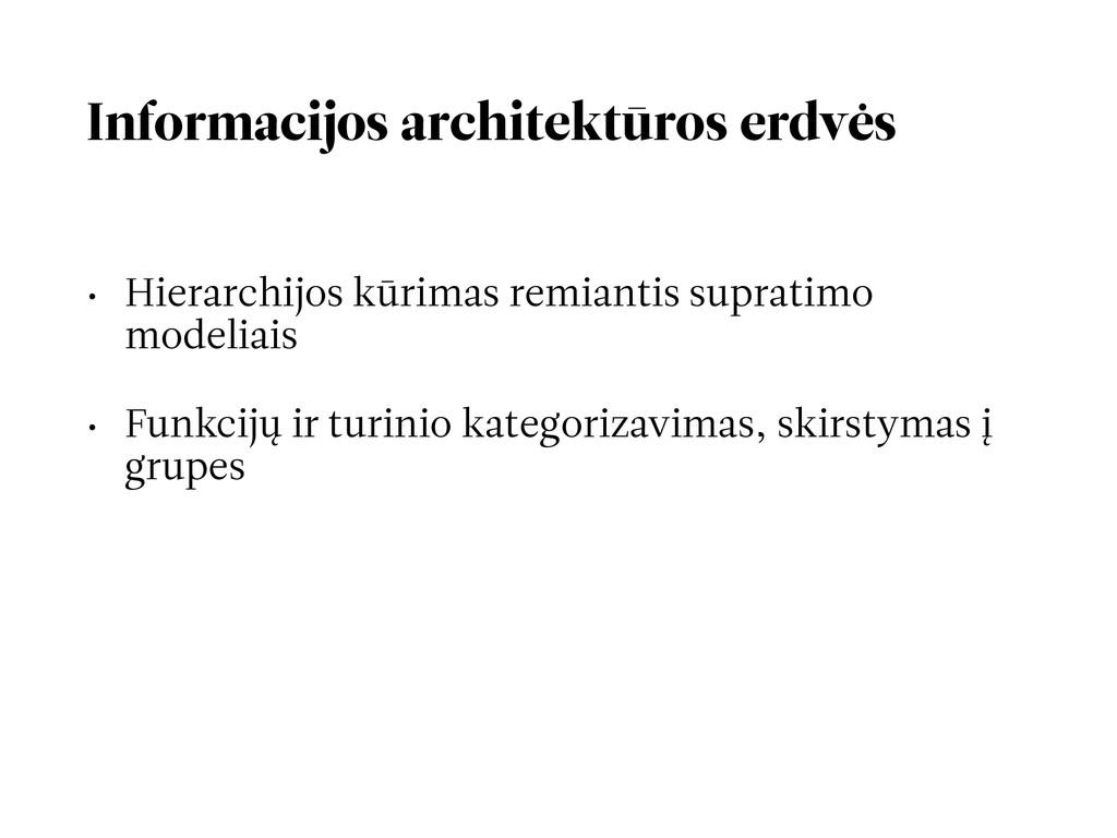Informacijos architektūros erdvės • Hierarchijo...