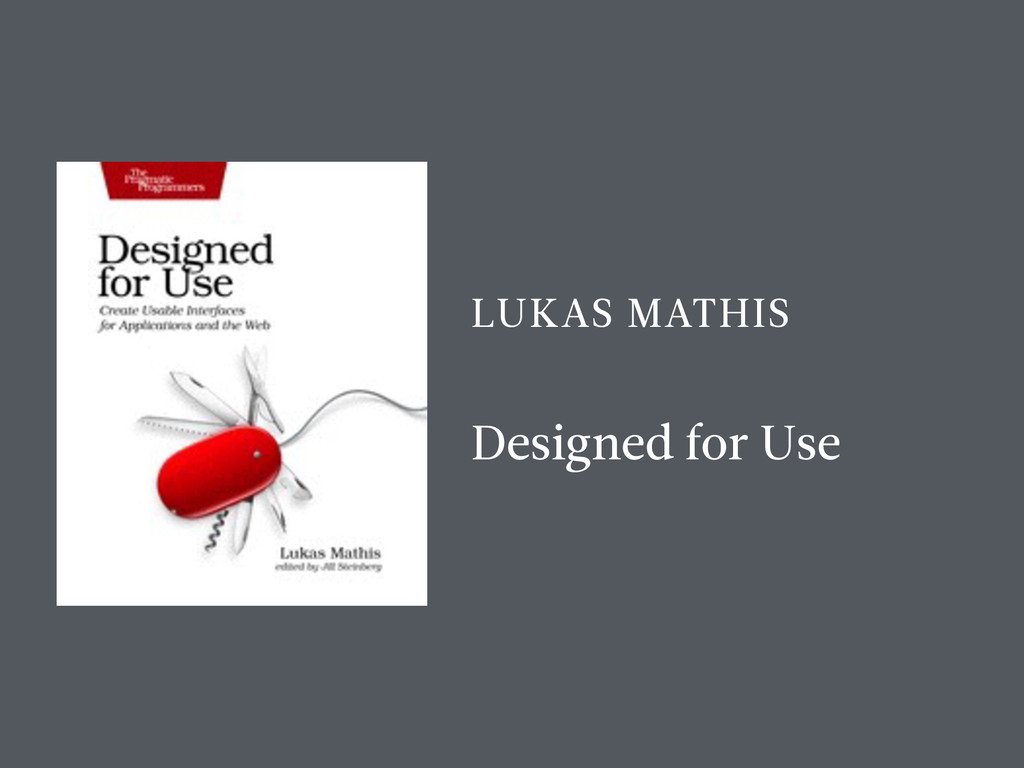LUKAS MATHIS Designed for Use