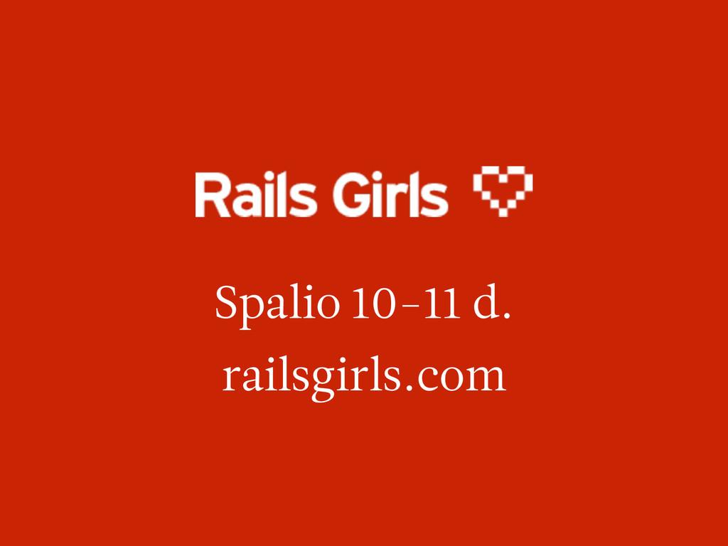 Spalio 10-11 d. railsgirls.com