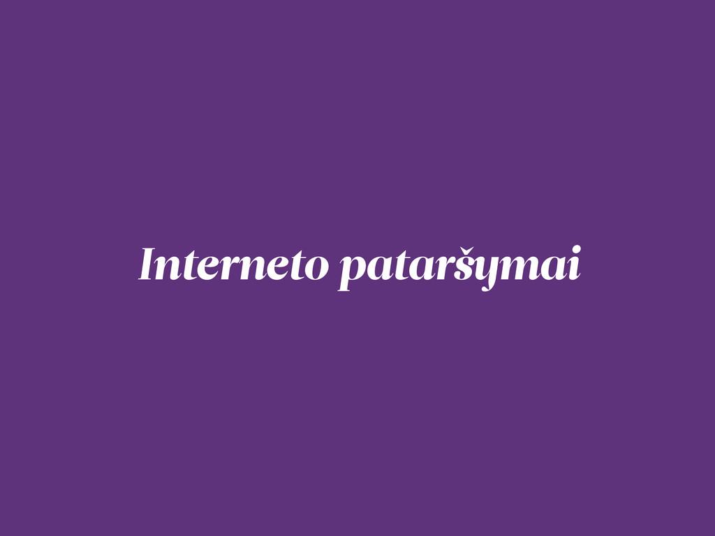 Interneto pataršymai