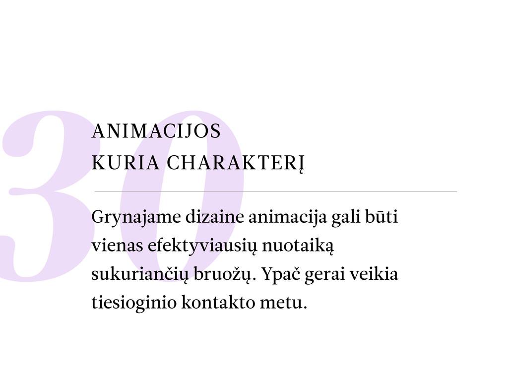 30 ANIMACIJOS KURIA CHARAKTERĮ Grynajame dizain...
