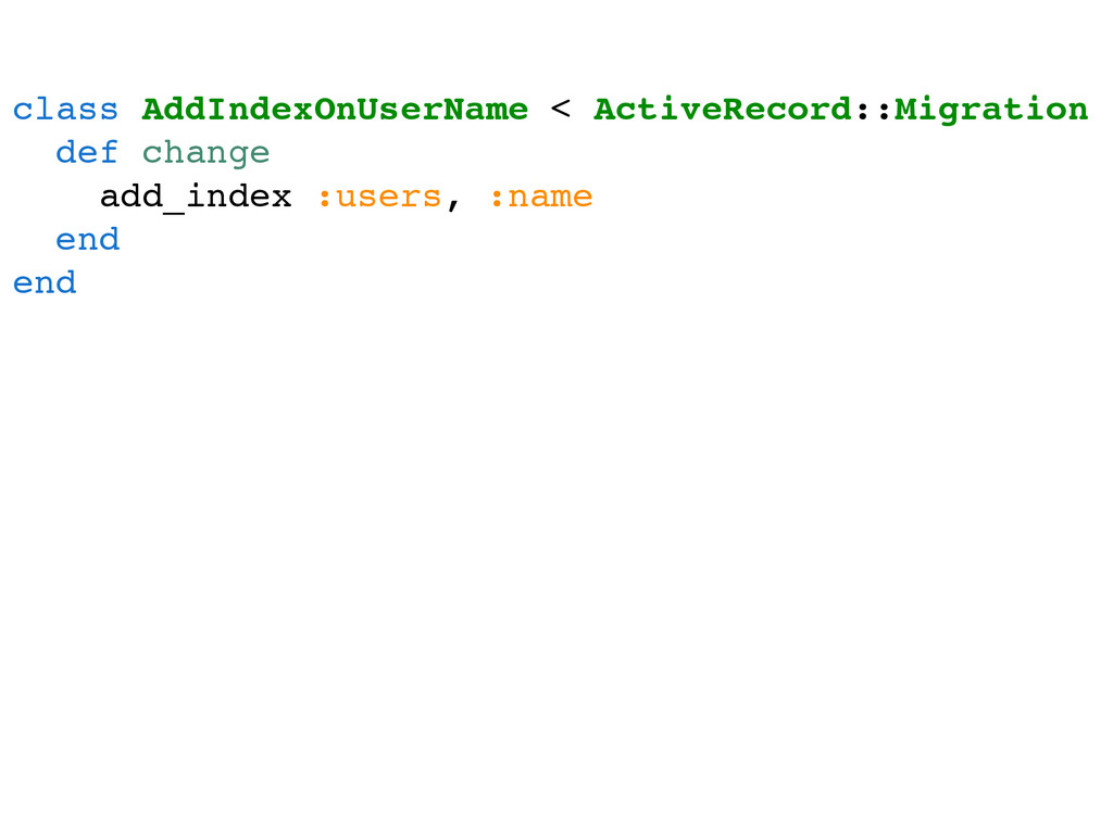 class AddIndexOnUserName < ActiveRecord::Migrat...