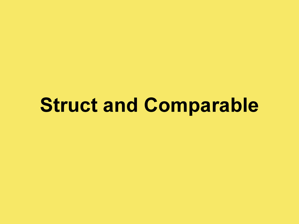 Struct and Comparable