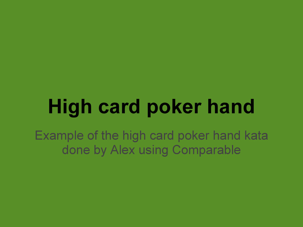 High card poker hand Example of the high card p...