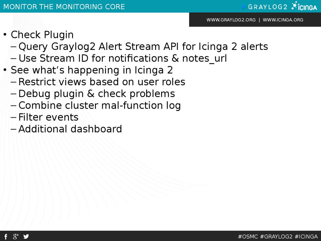 WWW.GRAYLOG2.ORG | WWW.ICINGA.ORG #OSMC #GRAYLO...
