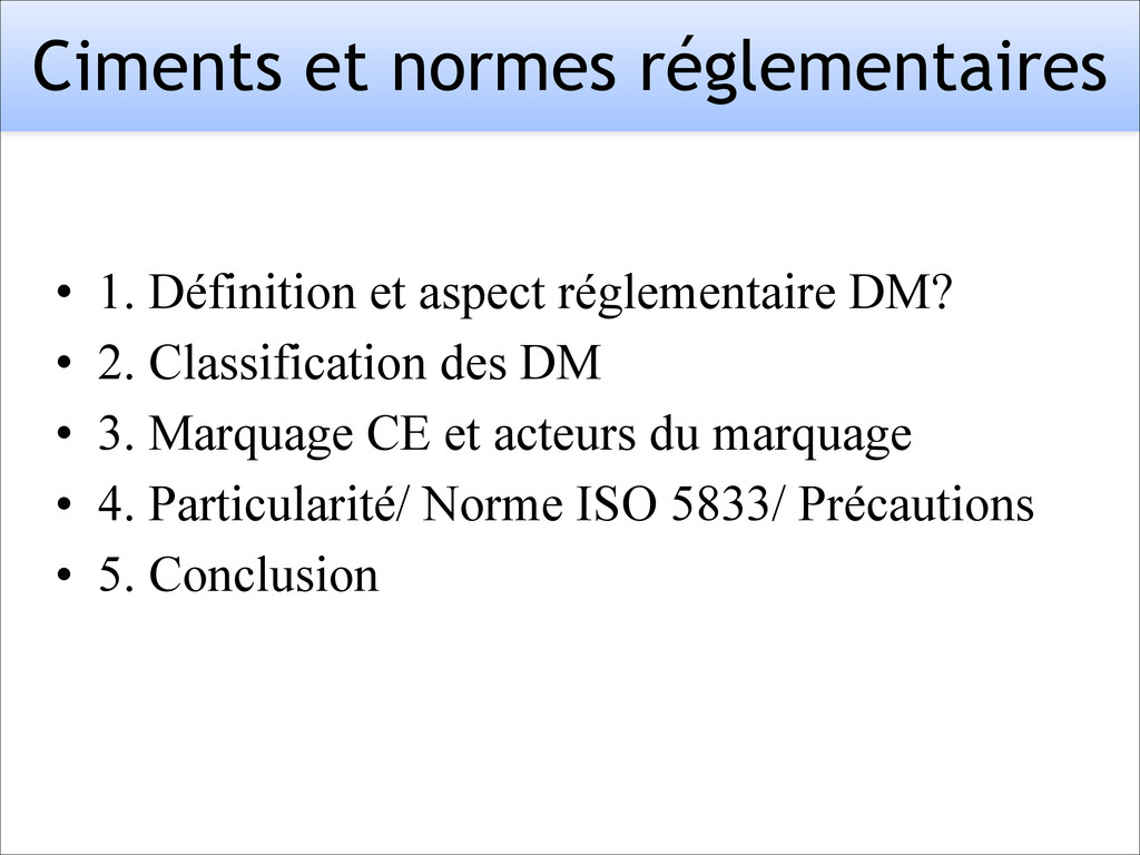 Ciments et normes réglementaires • 1. Définitio...