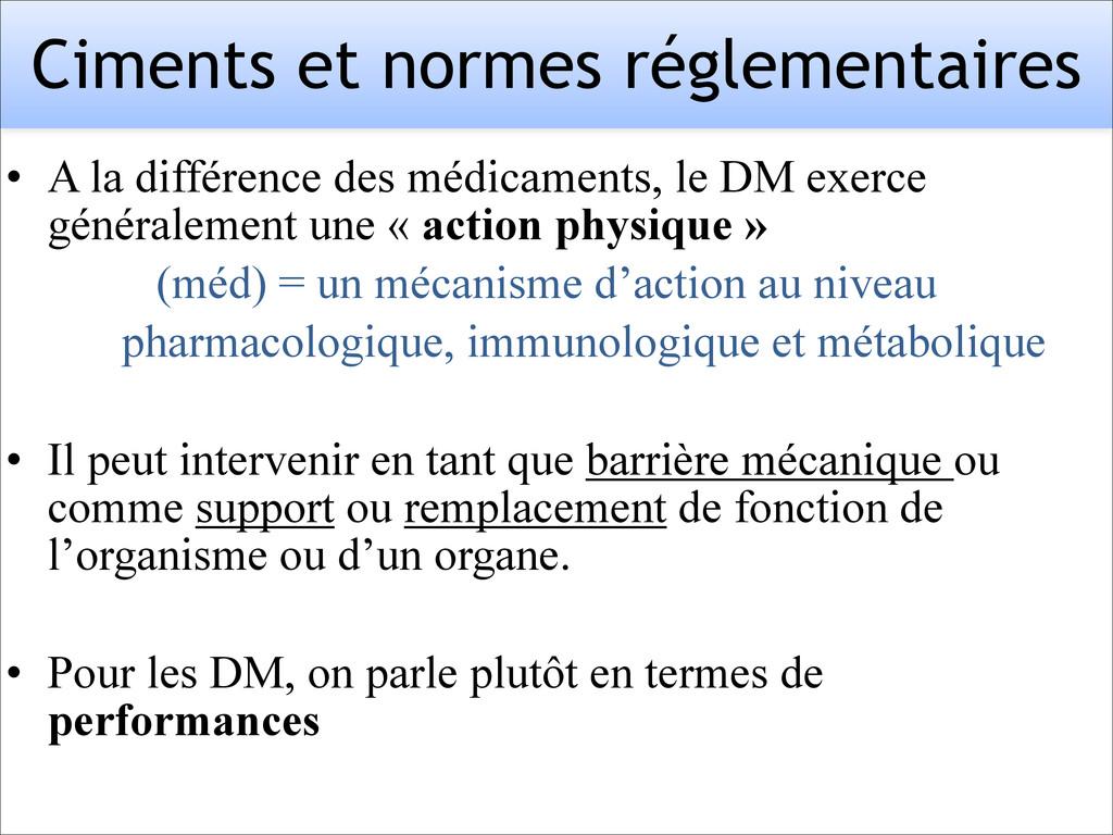 Ciments et normes réglementaires • A la différe...