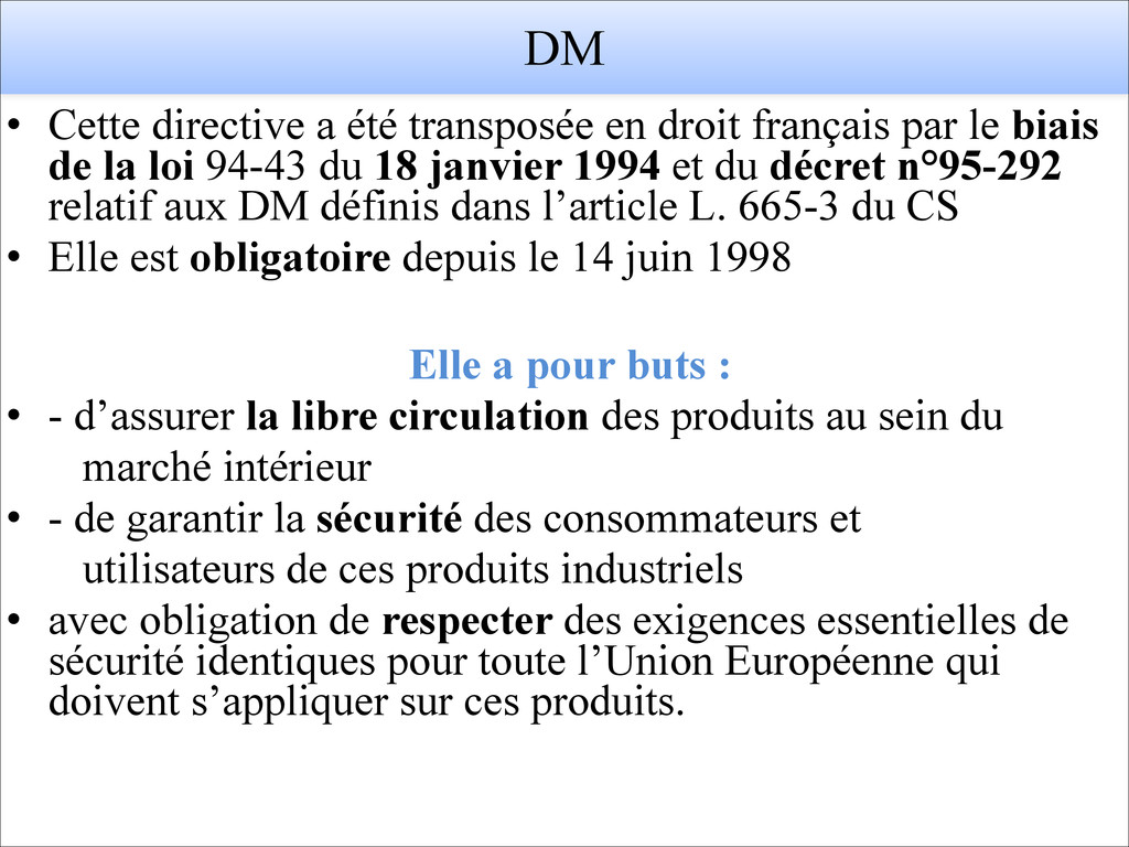 DM • Cette directive a été transposée en droit ...