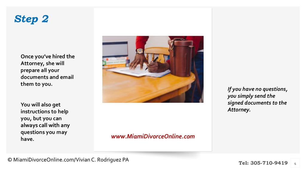 Tel: 305-710-9419 Step 2 www.MiamiDivorceOnline...