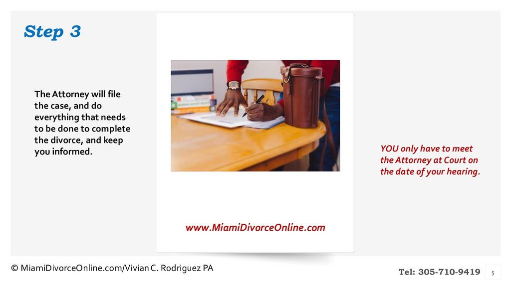 Tel: 305-710-9419 Step 3 www.MiamiDivorceOnline...