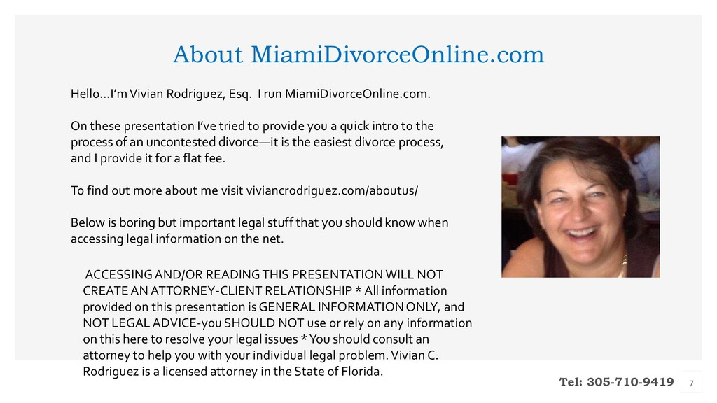 Tel: 305-710-9419 About MiamiDivorceOnline.com ...