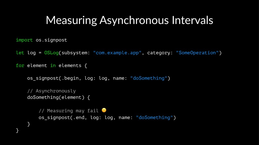 Measuring Asynchronous Intervals import os.sign...