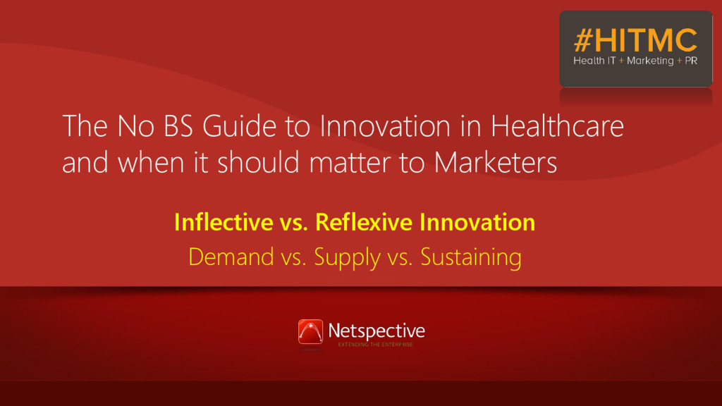 The No BS Guide to Innovation in Healthcare and...