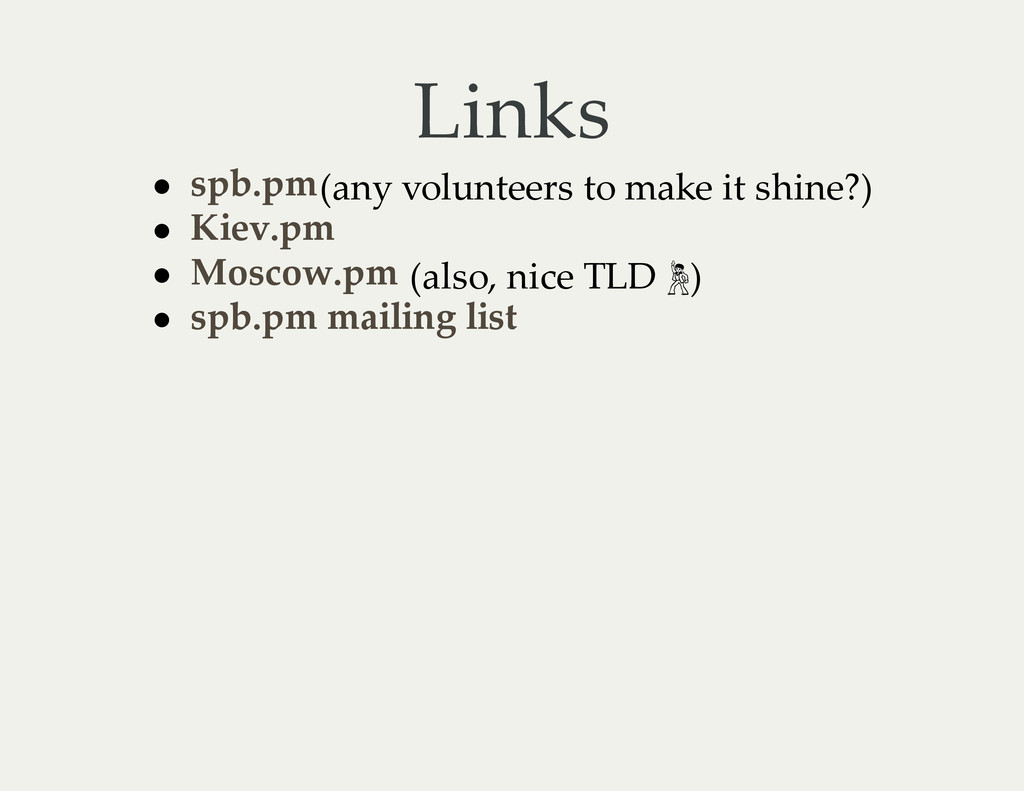 Links (any volunteers to make it shine?) (also,...