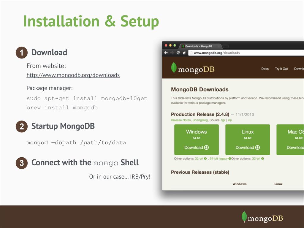 Installation & Setup 1 Download From website: h...