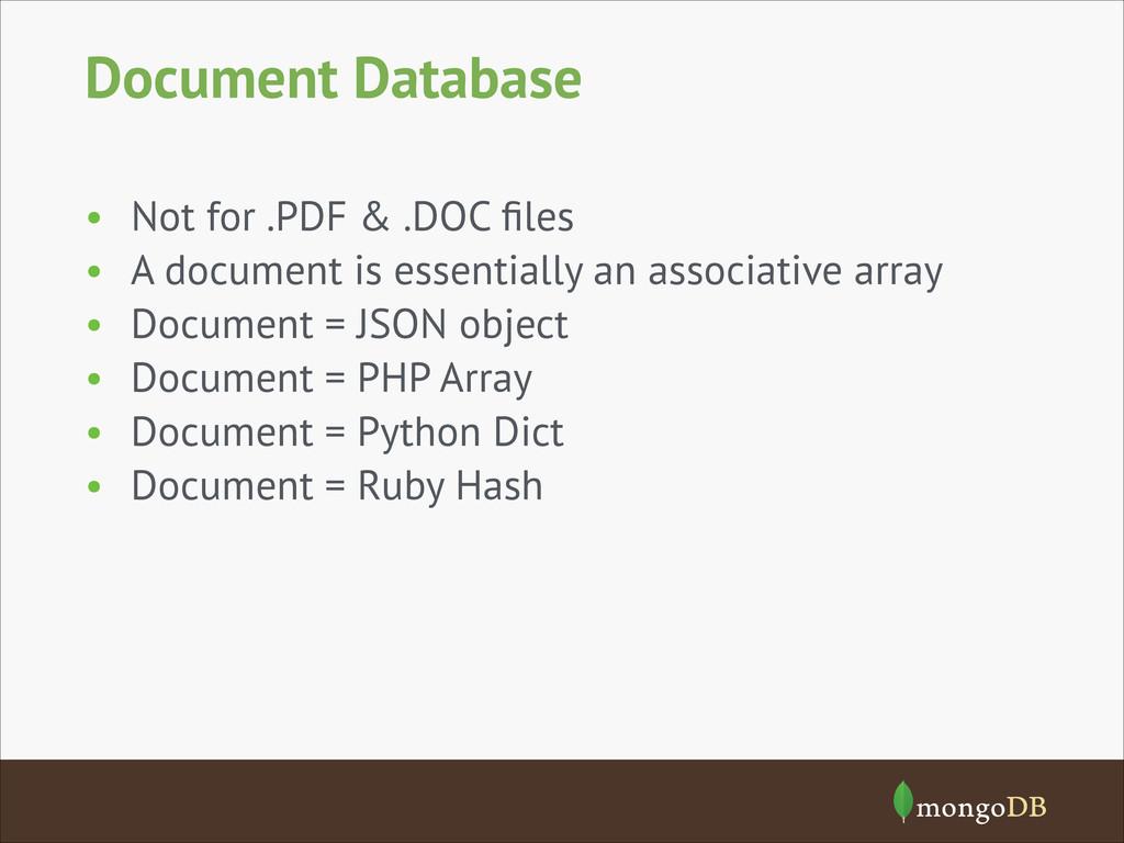 Document Database • Not for .PDF & .DOC files • ...