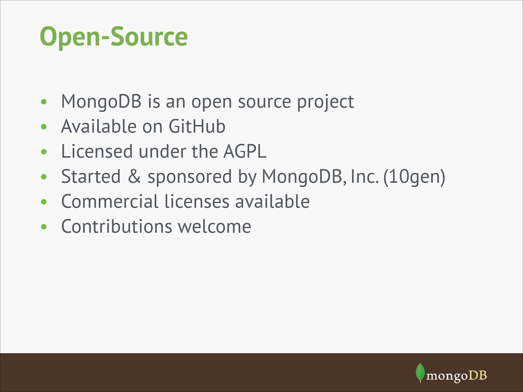 Open-Source • MongoDB is an open source project...